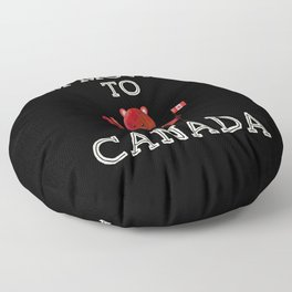 I'm moving to Canada Beaver Gift animal Floor Pillow
