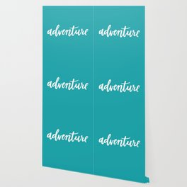 Adventure Calligraphy Travel Lettering Teal Wallpaper