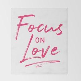 Focus on Love Throw Blanket