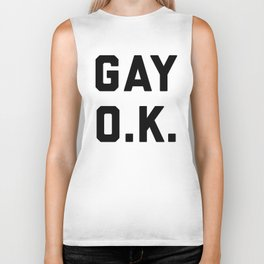 Gay O.K. Quote Biker Tank