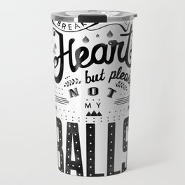 """""""BUT PLEASE"""" Watercolor Lettering Travel Mug"""