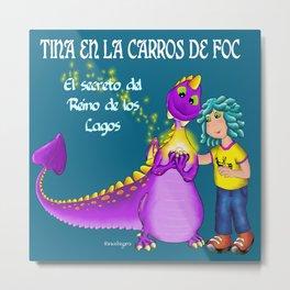 Tina & Carros de Foc Metal Print