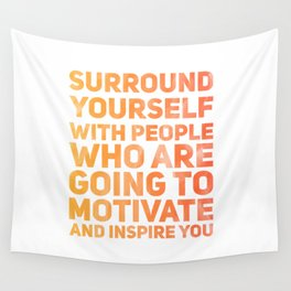 Surround Yourself Quote Red & Orange Wall Tapestry