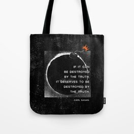 Carl Sagan Quote: Truthbomb Tote Bag