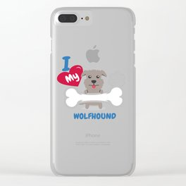IRISH WOLFHOUND - I Love My IRISH WOLFHOUND Gift Clear iPhone Case
