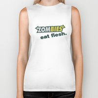 in the flesh Biker Tanks featuring Zombie Eat flesh by Wood-n-Images