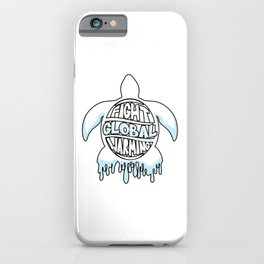 Fight Global Warming Turtle iPhone Case