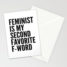 Feminist is My Second Favorite F-Word Stationery Cards