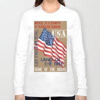 patriotic Long Sleeve T-shirts featuring Patriotic Text by Debbie DeWitt