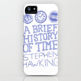 A Brief History of Time iPhone Case