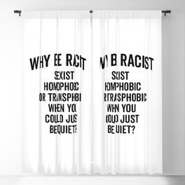 Why Be Racist Quote Blackout Curtain