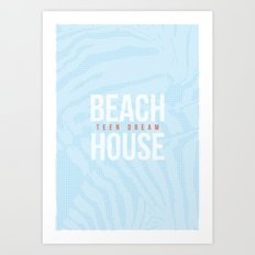 Teen Dream - Beach House Art Print