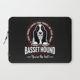 BASSET HOUND - You are The Best ! Laptop Sleeve