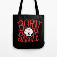 toddler Tote Bags featuring Born to Snooze by Chris Piascik