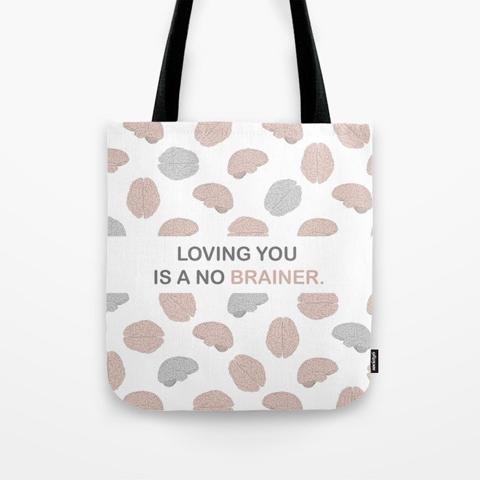 No brainer Tote Bag