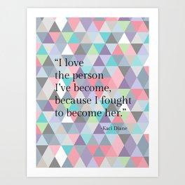 Love The Person Art Print