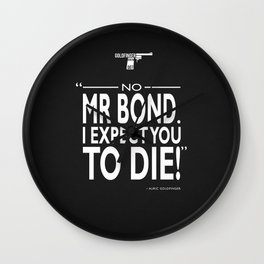 I Expect You To Die Wall Clock