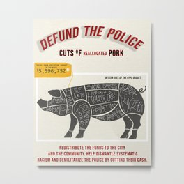 Defund the police Metal Print