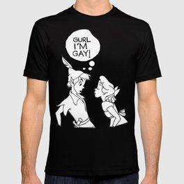 GURL... I'M GAY! (Peter Pan) T-shirt