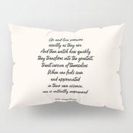 Love Someone Pillow Sham