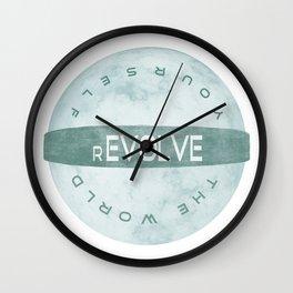 Evolve yourself, revolve the world Wall Clock