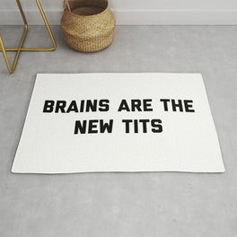 Brains New Tits Feminist Quote Rug