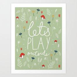 Let's Play Outside Art Print