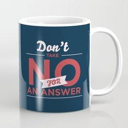 Quote Coffee Mug