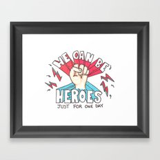 We can be Heroes - Bowie Framed Art Print