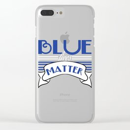 """Blue Lives Matter"" tee design for shades of blue lovers all over the world! Grab this now!  Clear iPhone Case"
