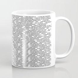 Inspirational Shirt Coffee Mug