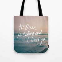 leah flores Tote Bags featuring The Ocean is Calling by Laura Ruth and Leah Flores by Leah Flores
