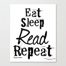 Eat Sleep Read Repeat Canvas Print
