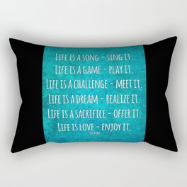 Life is love - enjoy it Rectangular Pillow