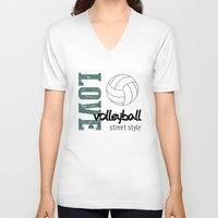 volleyball V-neck T-shirts featuring Love Volleyball Street Style by raineon