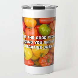 Cheerful Tomatoes - colorful quote Travel Mug