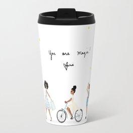 You are Magic! Travel Mug