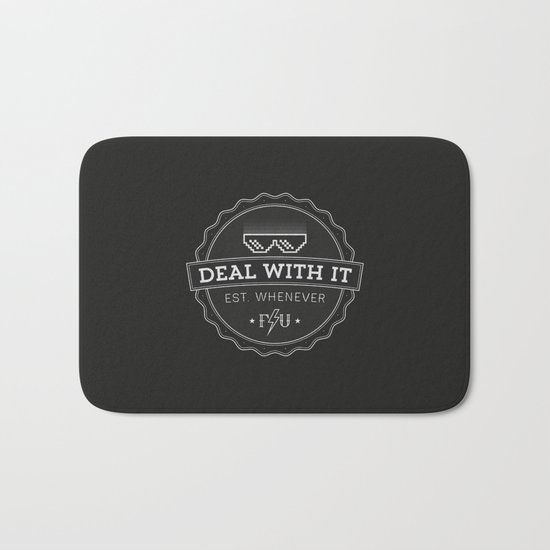 Deal With It Bath Mat