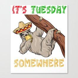 Tuesday Somewhere - Cinco De Mayo Sloth Canvas Print