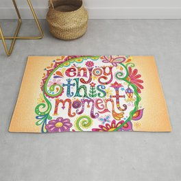Enjoy this moment Rug