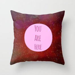You Are Here | Red Galaxy Typography Quote Throw Pillow