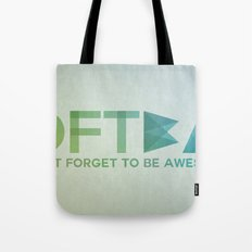 DFTBA - Don't Forget To Be Awesome Tote Bag