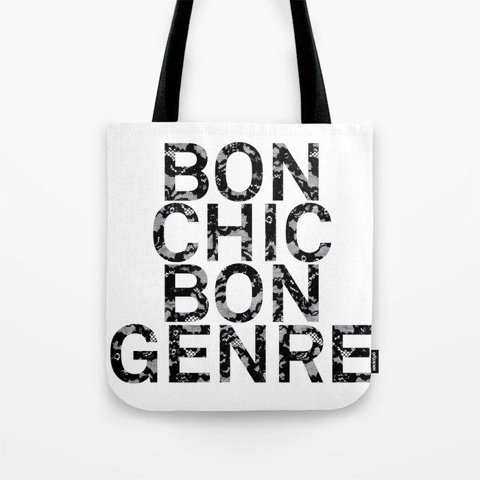 Bon Chic Bon Genre Tote Bag