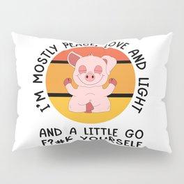 I'm Mostly Peace Yoga Pig Pillow Sham