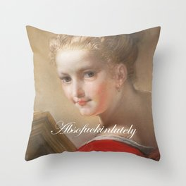 Absofuckinlutely Throw Pillow