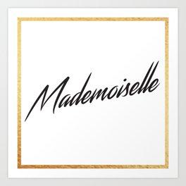 """""""Mademoiselle"""" by Ashley Crawley Art Print"""