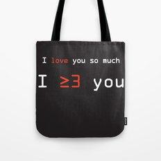 I More Than Love You Tote Bag