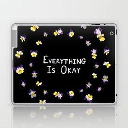 Everything Is Okay Laptop & iPad Skin