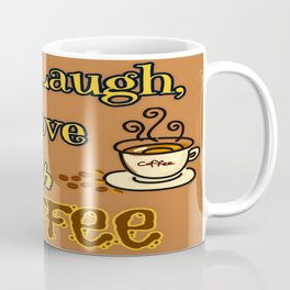 Live, Laugh, Love but with coffee Coffee Mug