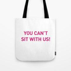 Mean Girls #10 – Sit Pink Tote Bag
